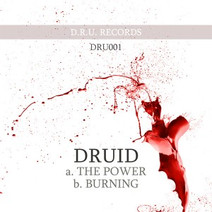DRU001 - Druid - The Power / Burning